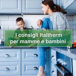 Italtherm consigli smartworking mamme e bambini